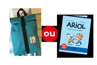 Le sac à dos Ariol ou le livre Ariol copain comme cochon