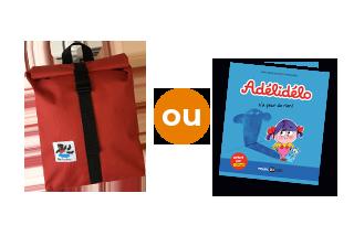 Le sac à dos Petit Ours Brun ou le livre Adélidélo n'a peur de rien