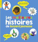 Album Les meilleures histoires de Bayard Jeunesse