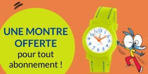 Une montre offerte pour tout abonnement
